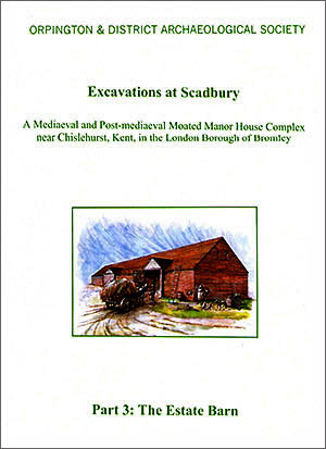 Excavations at Scadbury Part 3