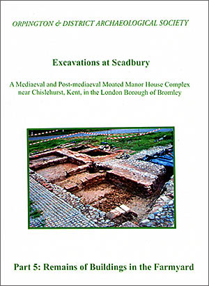 Excavations at Scadbury Part 5